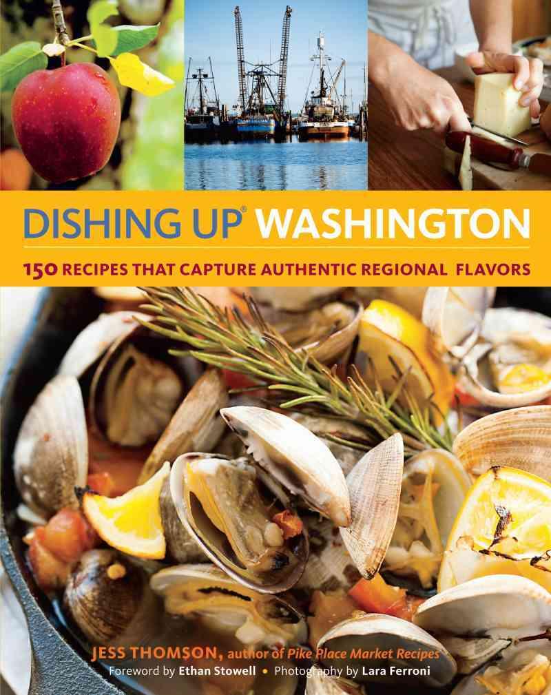 Dishing Up Washington By Thomson, Jess