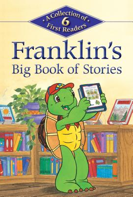 Franklin's Big Book of Stories By Jennings, Sharon (ADP)/ Jeffrey, Sean (COR)/ Sinkner, Alice (ADP)/ Southern, Shelley (ADP)